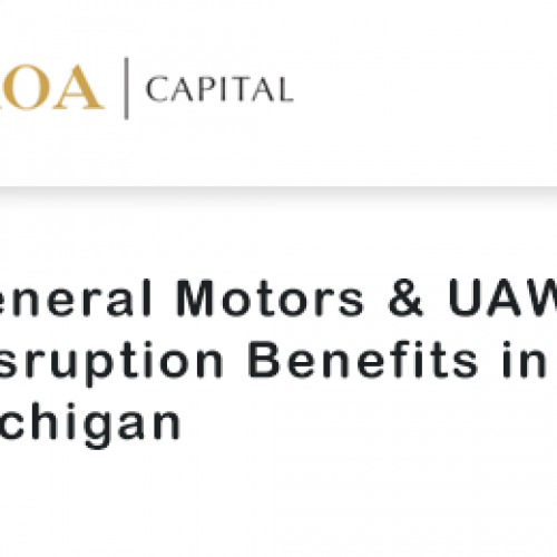 General Motors & UAW: Disruption Benefits in Michigan