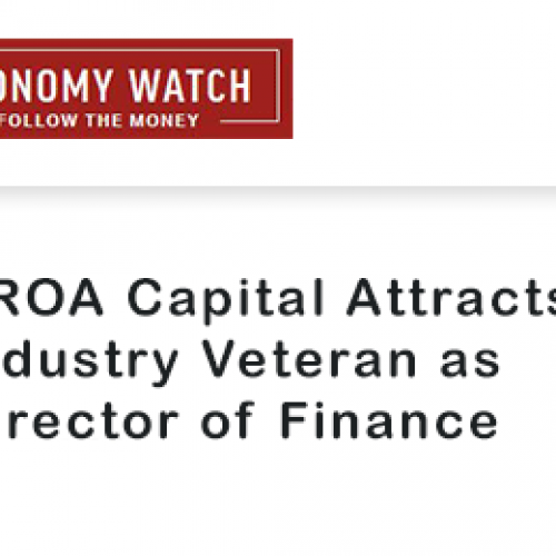 Economy Watch Features our Industry Veteran as Director of Finance